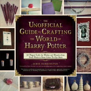 Unofficial Guide to Crafting the World of Harry Potter High Res Cover
